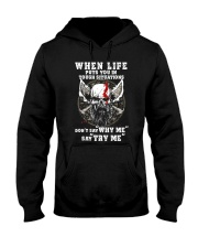 Viking Shirt - Don't say ''Why Me'' say ''Try Me'' Hooded Sweatshirt tile