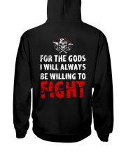 Be Willing To Fight - Viking Shirt Hooded Sweatshirt back