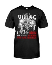 I Fear Odin And Respect My Woman You Are Neither Classic T-Shirt front