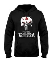Until Valhalla Shirt - Viking Shirt Hooded Sweatshirt thumbnail
