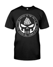 Viking Shirt - The Brave Shall Live Forever Classic T-Shirt thumbnail