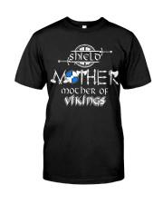 SHIELD MOTHER OF VIKING - VIKING T-SHIRTS Classic T-Shirt front