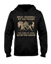 HELLO DARKNESS MY OLD FRIEND - VIKING T-SHIRTS Hooded Sweatshirt thumbnail