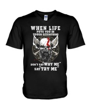 Don't say WHY ME - Say TRY ME - Viking shirt V-Neck T-Shirt thumbnail