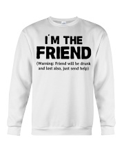 I'm The Friend Crewneck Sweatshirt thumbnail