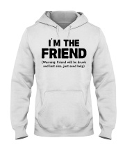 I'm The Friend Hooded Sweatshirt thumbnail