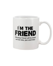 I'm The Friend Mug thumbnail
