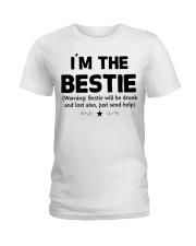 I'm The Bestie Ladies T-Shirt thumbnail