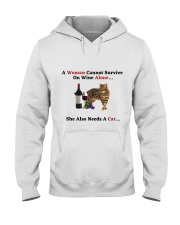 A Woman Cannot Survive On Wine Alone She Also Need Hooded Sweatshirt thumbnail