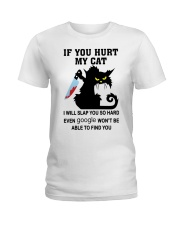 BLACK CAT IF YOU HURT MY CAT T SHIRT Ladies T-Shirt front