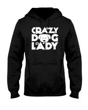Crazy Dog Lady Mom Wife Mother Women Shirt Hooded Sweatshirt thumbnail