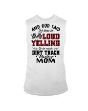 DIRT TRACK RACER MOM LOAD YELLING Sleeveless Tee thumbnail