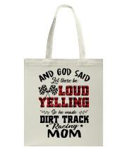 DIRT TRACK RACER MOM LOAD YELLING Tote Bag thumbnail