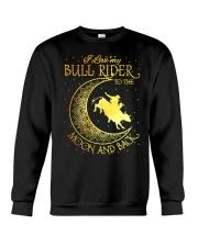I love my Bull Rider to the moon and back Crewneck Sweatshirt thumbnail