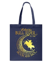 I love my Bull Rider to the moon and back Tote Bag thumbnail