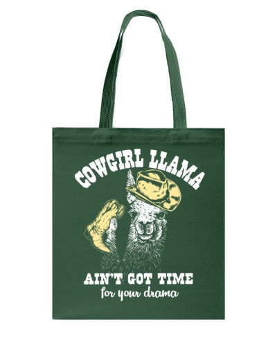 Cowgirl Llama ain't got time for your drama