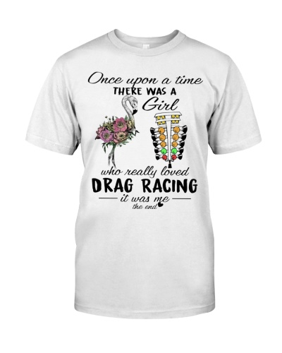 Once upon a time Girl Loves drag racing