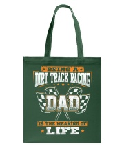 Dirt track racing Dad- meaning of life Tote Bag thumbnail