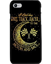 I love my Dirt Track Racer to the moon and back Phone Case i-phone-7-case