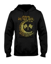 I love my Dirt Track Racer to the moon and back Hooded Sweatshirt thumbnail