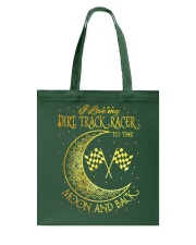 I love my Dirt Track Racer to the moon and back Tote Bag thumbnail