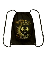 I love my Dirt Track Racer to the moon and back Drawstring Bag thumbnail