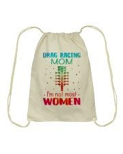 Drag racing mom I am not most women Drawstring Bag thumbnail
