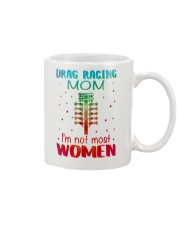 Drag racing mom I am not most women Mug thumbnail
