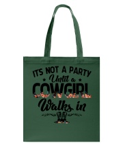 It's not a party until a cowgirl walks in Tote Bag thumbnail