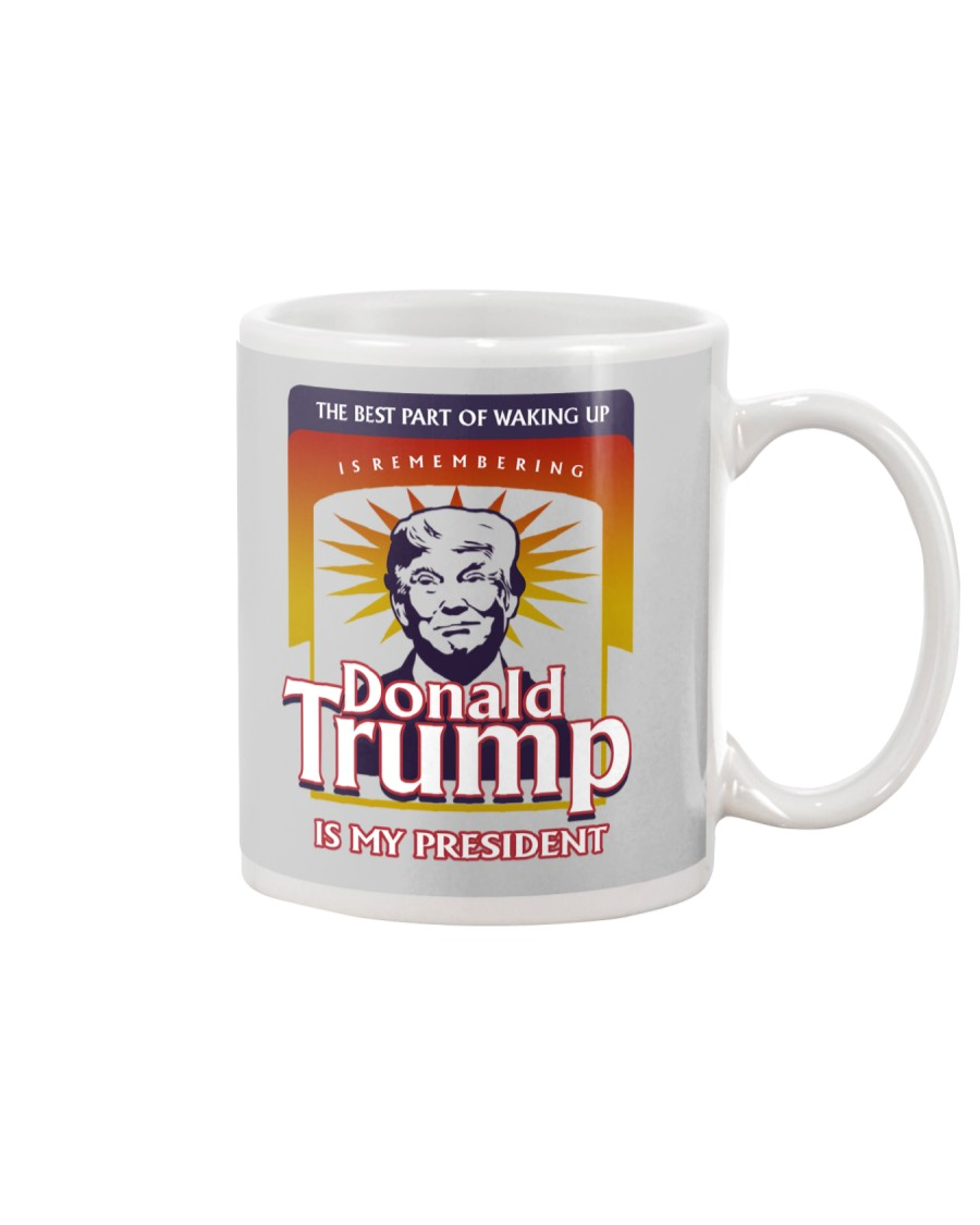 DONALD TRUMP IS MY PRESIDENT Mug