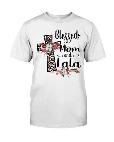 Blessed Mom and Lala