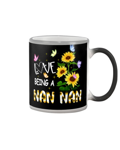 I LOVE BEING A NAN NAN - NEW