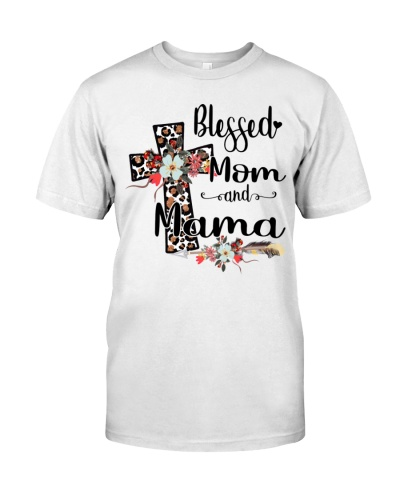 Blessed Mom and Mama