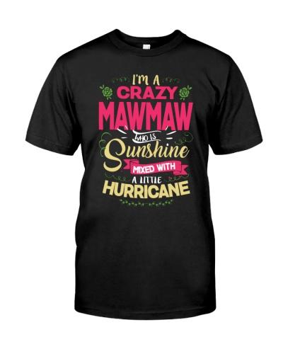 I Am A crazy Mawmaw Sunshine