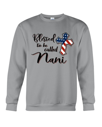 BLESSED TO BE CALLED NANI - A