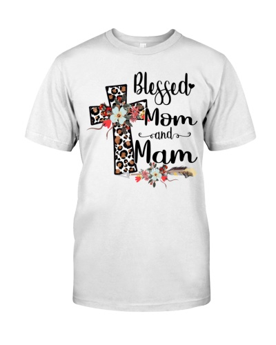 Blessed Mom and Mam