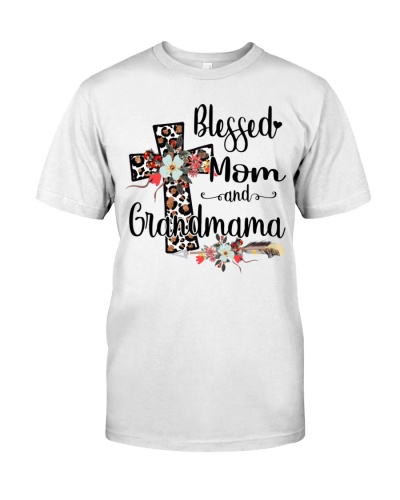 Blessed Mom and Grandmama