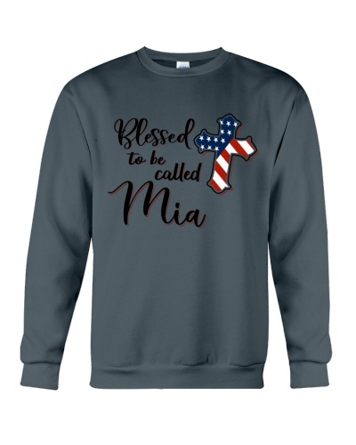 BLESSED TO BE CALLED MIA - A