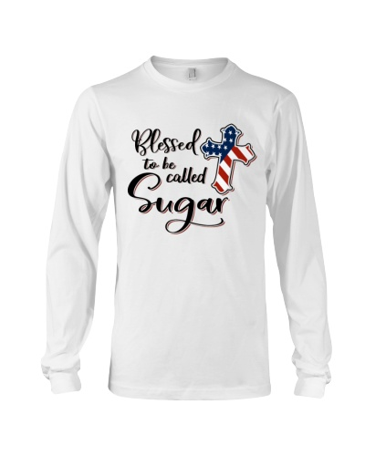 BLESSED TO BE CALLED SUGAR - A