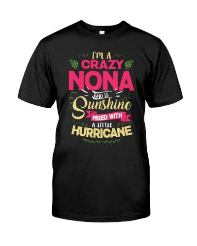 I Am A crazy Nona Sunshine