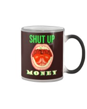 ShutUPMoney Apparel Real Estate Wholesalers Club Color Changing Mug thumbnail