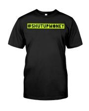 ShutUpMoney Tee Premium Fit Mens Tee tile