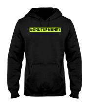 ShutUpMoney Tee Hooded Sweatshirt thumbnail