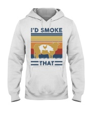 I'd smoke That Hooded Sweatshirt thumbnail