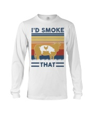 I'd smoke That Long Sleeve Tee thumbnail