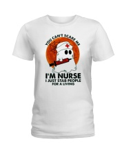 Halloween You Cant Scare Me Im Nurse I Just Stab Ladies T-Shirt thumbnail