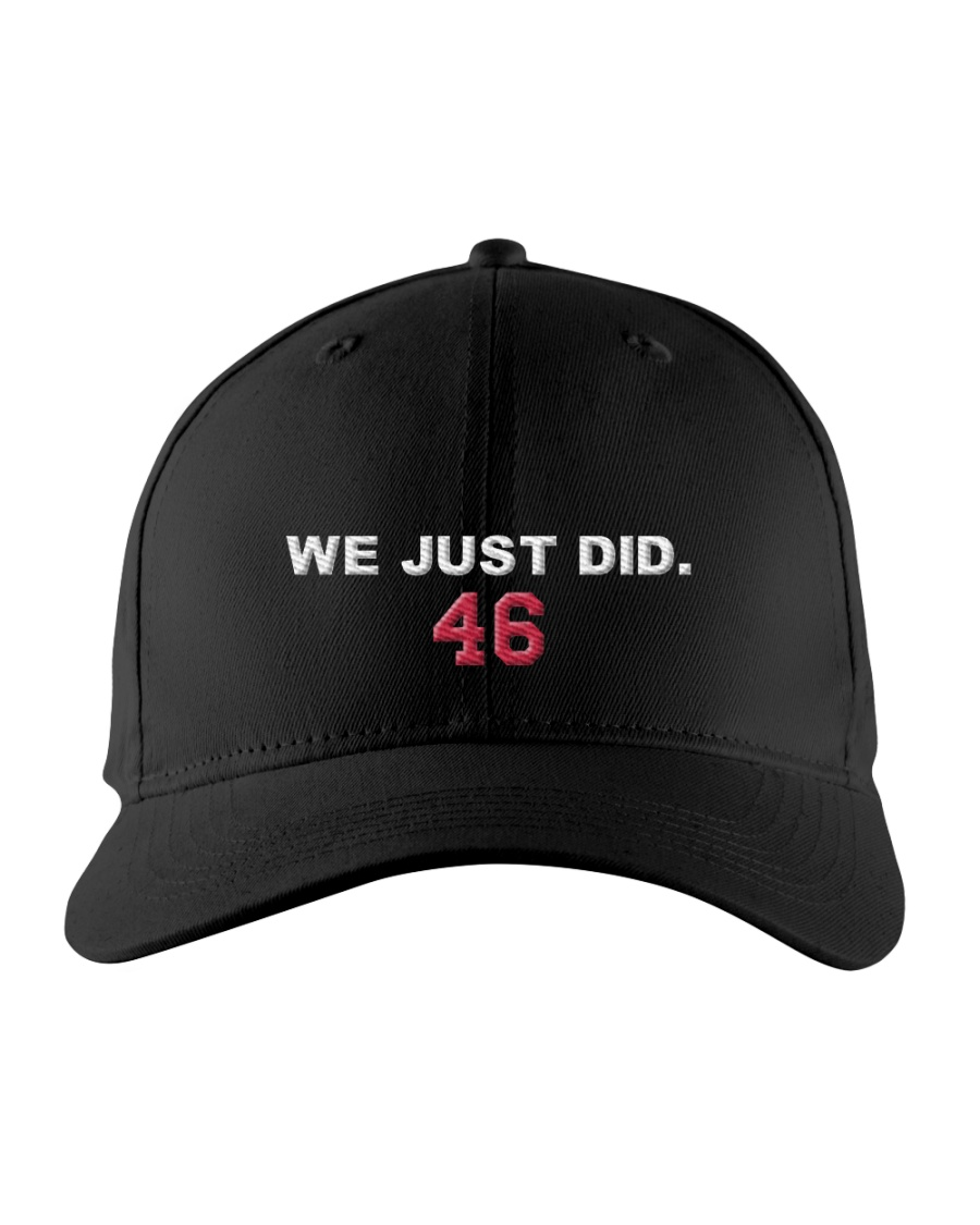 BIDEN WE JUST DID 46 HAT Embroidered Hat