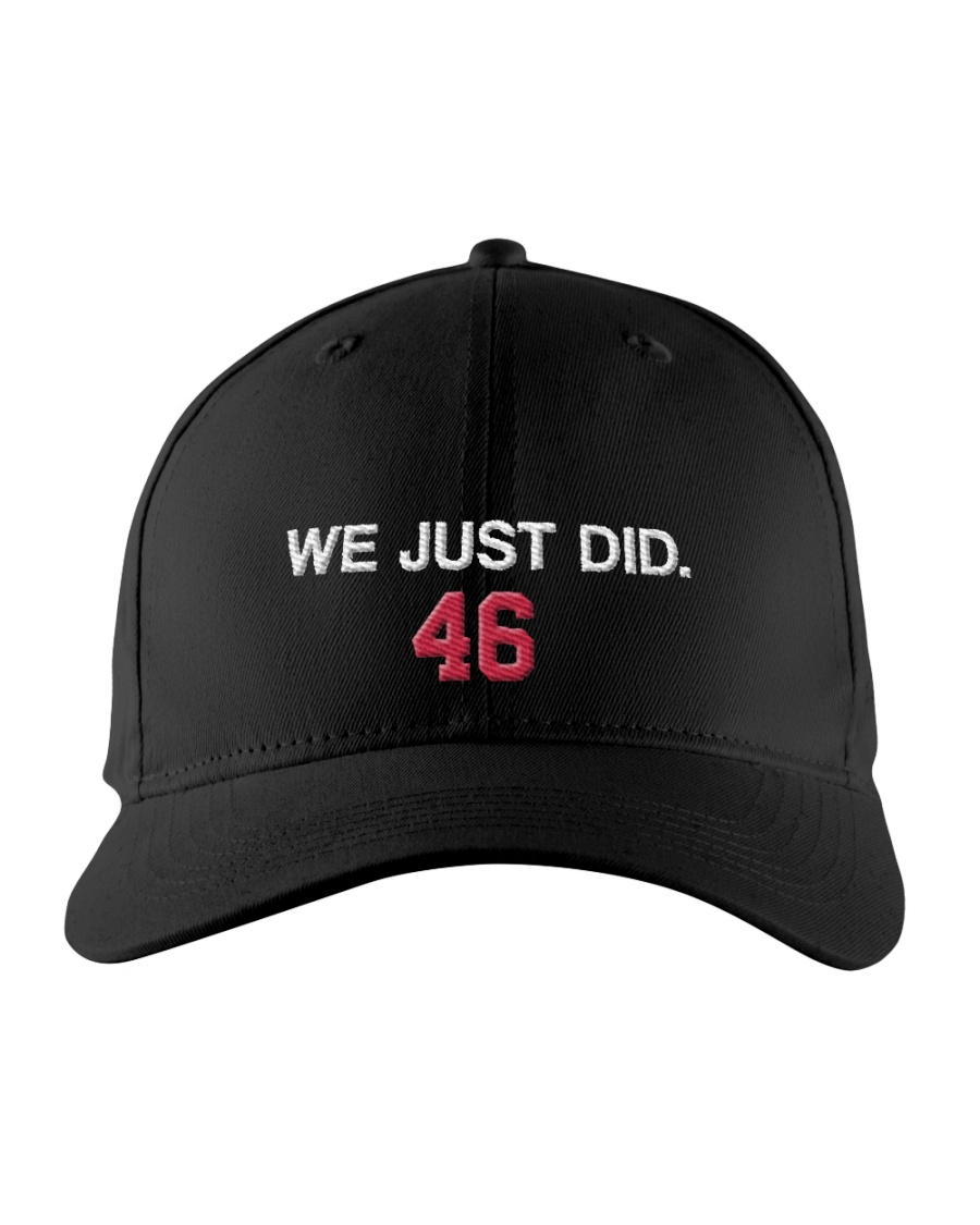 WE JUST DID 46 HAT Embroidered Hat