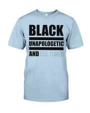 Black Unapologetic and Cultured Classic T-Shirt front