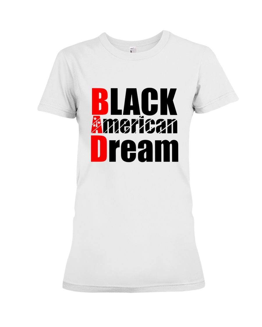 Black American Dream Premium Fit Ladies Tee